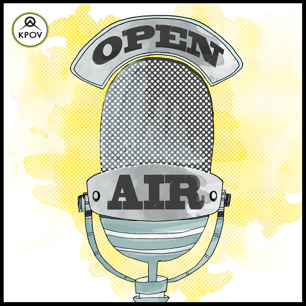 - An eclectic mix of people, personalities, issues, celebrations.    You name it, we talk about it!      The Open Air podcast features stories and interviews which originally aired on Wednesdays at 5:00pm on KPOV, 88.9fm.      You never know who will be stopping by!Open Air is hosted by Dawn Newton
