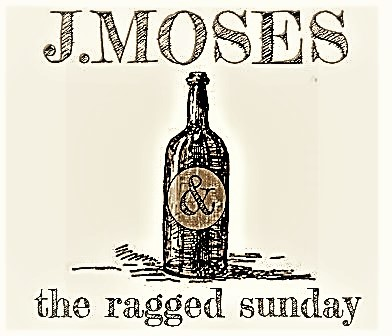 J. MOSES & the ragged sunday