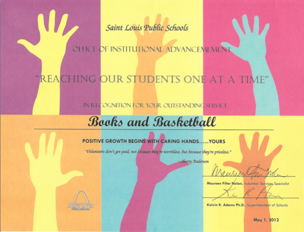 Outstanding Service by the Saint Louis Public Schools'  - Office of Institutional Advancement on May 1, 2012
