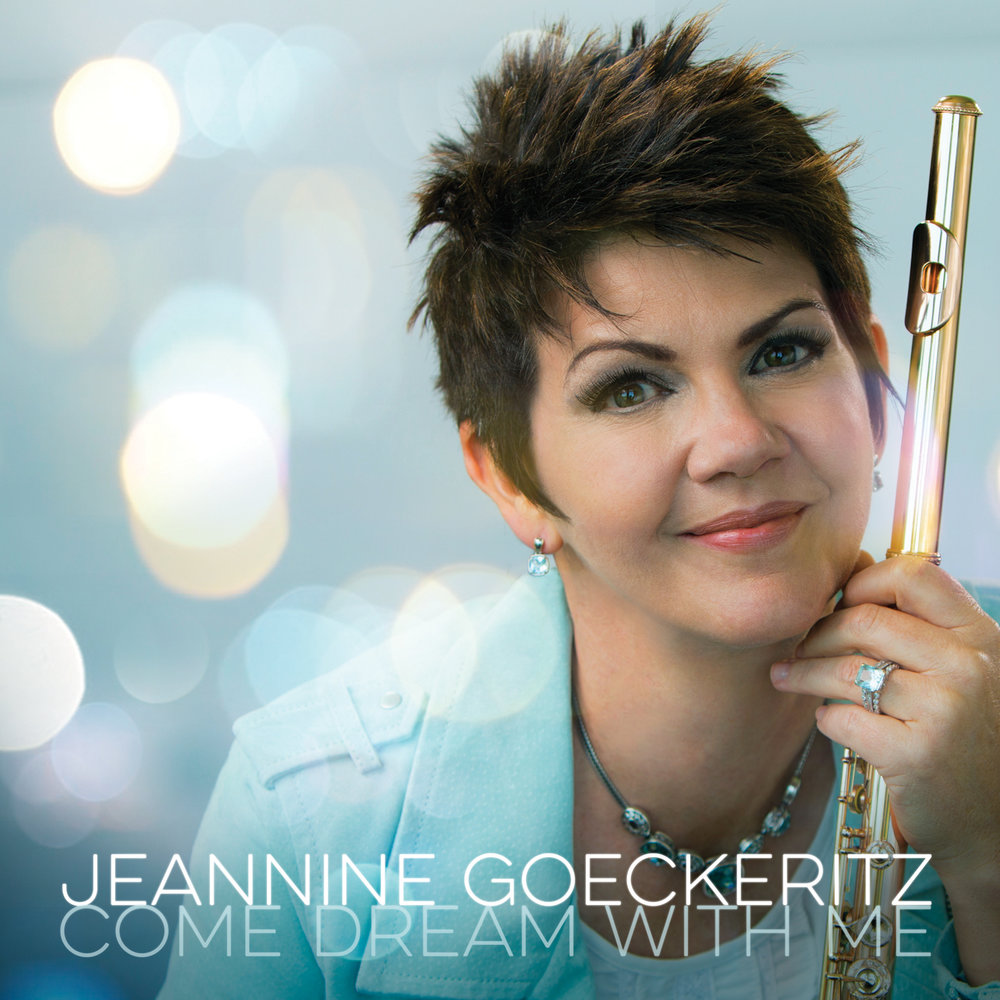 Jeannine Goeckeritz - Come Dream With Me -CD_Cover_1400X1400X72_RGB.jpg