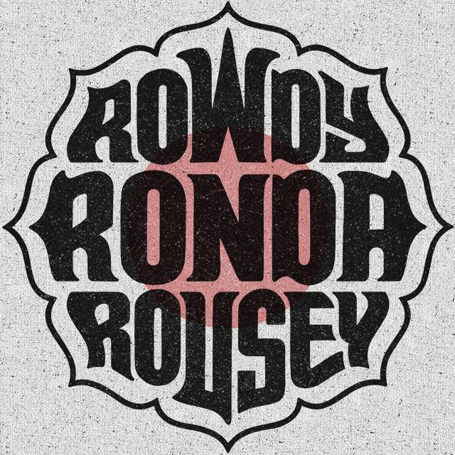 Rowdy Ronda Rousey_V2c_EDITABLE.jpg