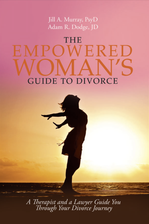 Books dr jill murray the empowered womans guide to divorce solutioingenieria Choice Image