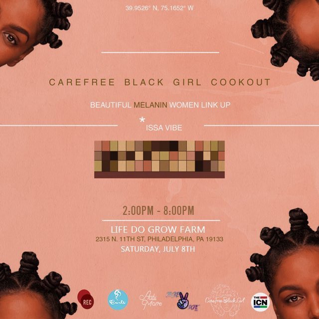 #CareFreeBlackGirl Cookout - July 8th, 2017