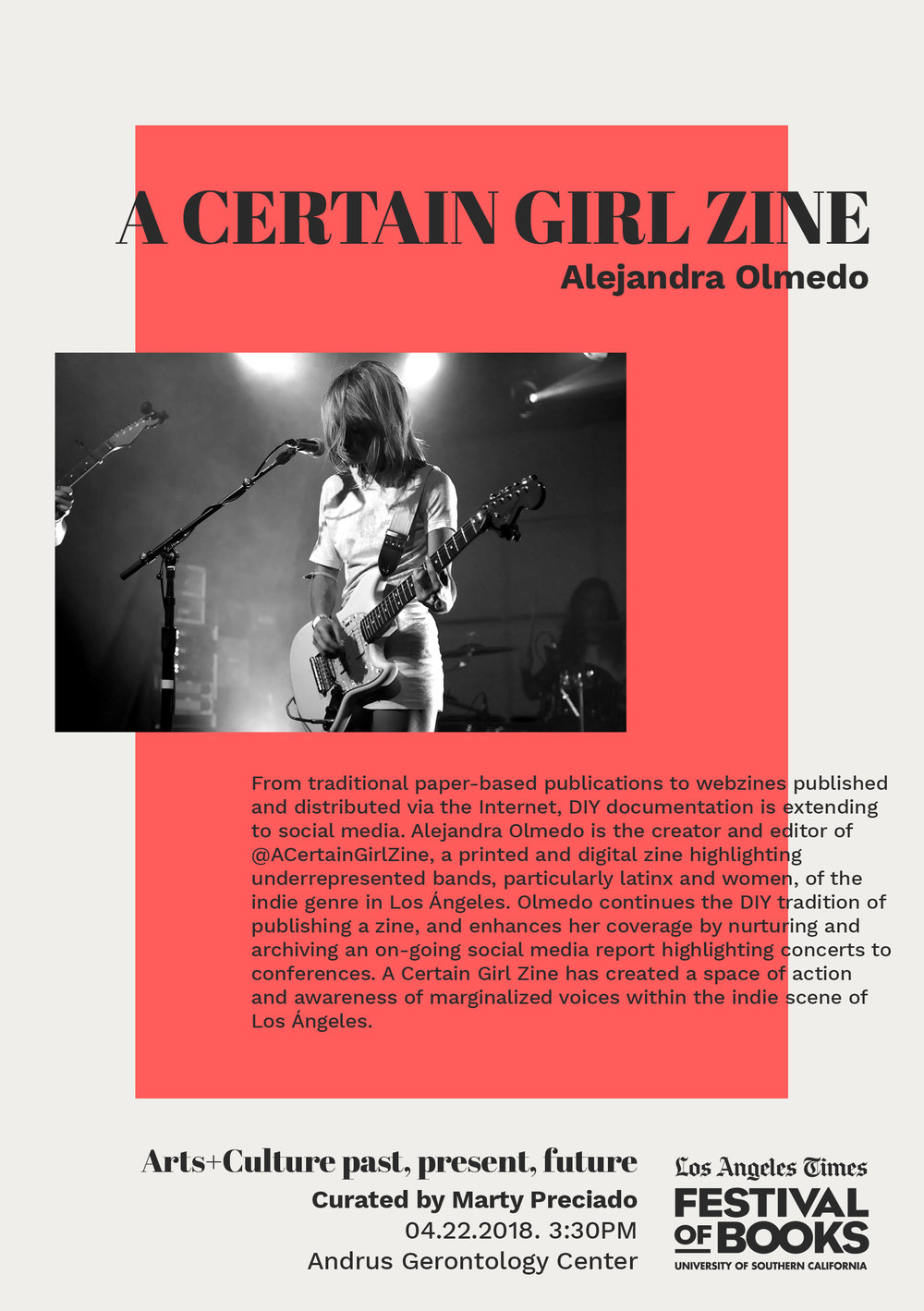 A CERTAIN GIRL ZINE BY ALEJANDRA OLMEDO  - From traditional paper-based publications to webzines published and distributed via the Internet, DIY documentation is extending to social media. Alejandra Olmedo is the creator and editor of @ACertainGirlZine, a printed and digital zine highlighting underrepresented bands, particularly latinx and women, of the indie genre in Los Ángeles. Olmedo continues the DIY tradition of publishing a zine, and enhances her coverage by nurturing and archiving an on-going social media report highlighting concerts to conferences. A Certain Girl Zine has created a space of action and awareness of marginalized voices within the indie scene of Los Ángeles.