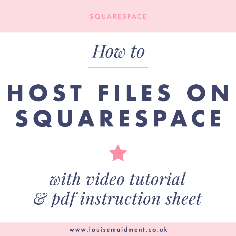 How to host files on Squarespace with video tutorial and pdf instruction sheet