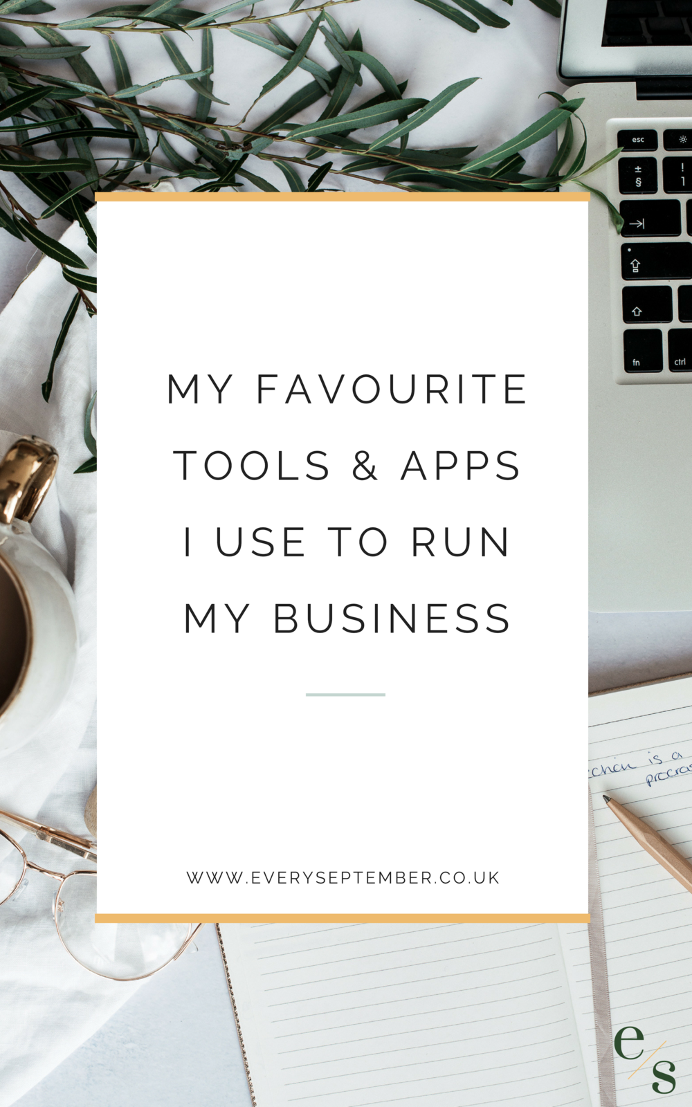 My favourite tools and apps I use to run my business