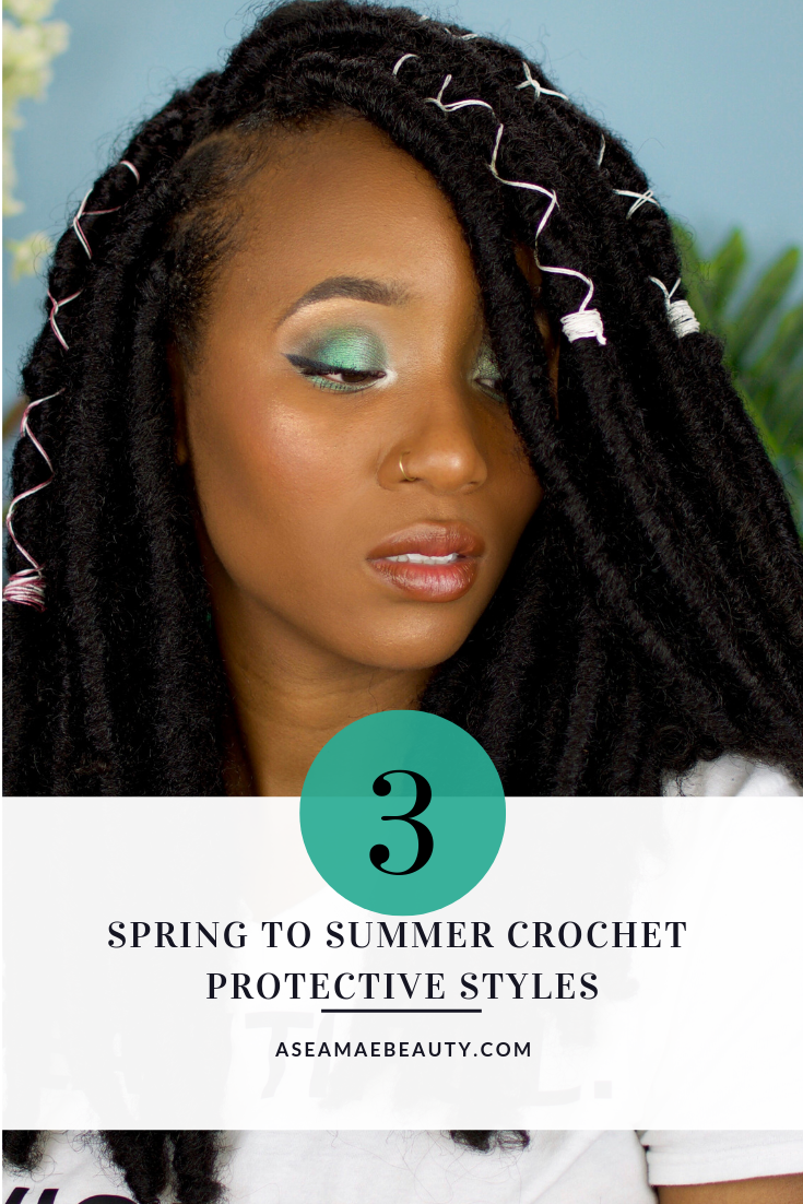 3 Spring To Summer Crochet Protective Styles For Natural Hair Aseamae Beauty