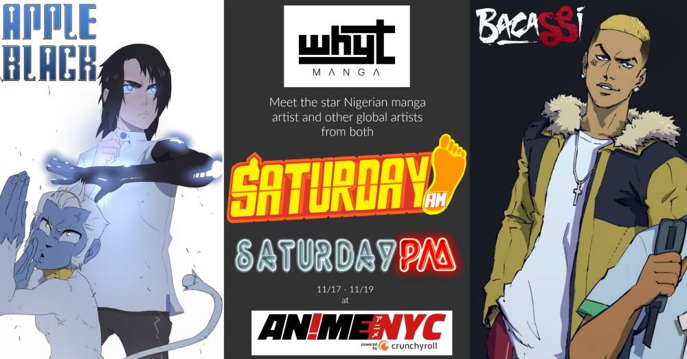 Whyt Manga, Nigerian manga artist of Saturday AM's APPLE BLACK and YOUTUBE star will debut new series at AnimeNYC in November