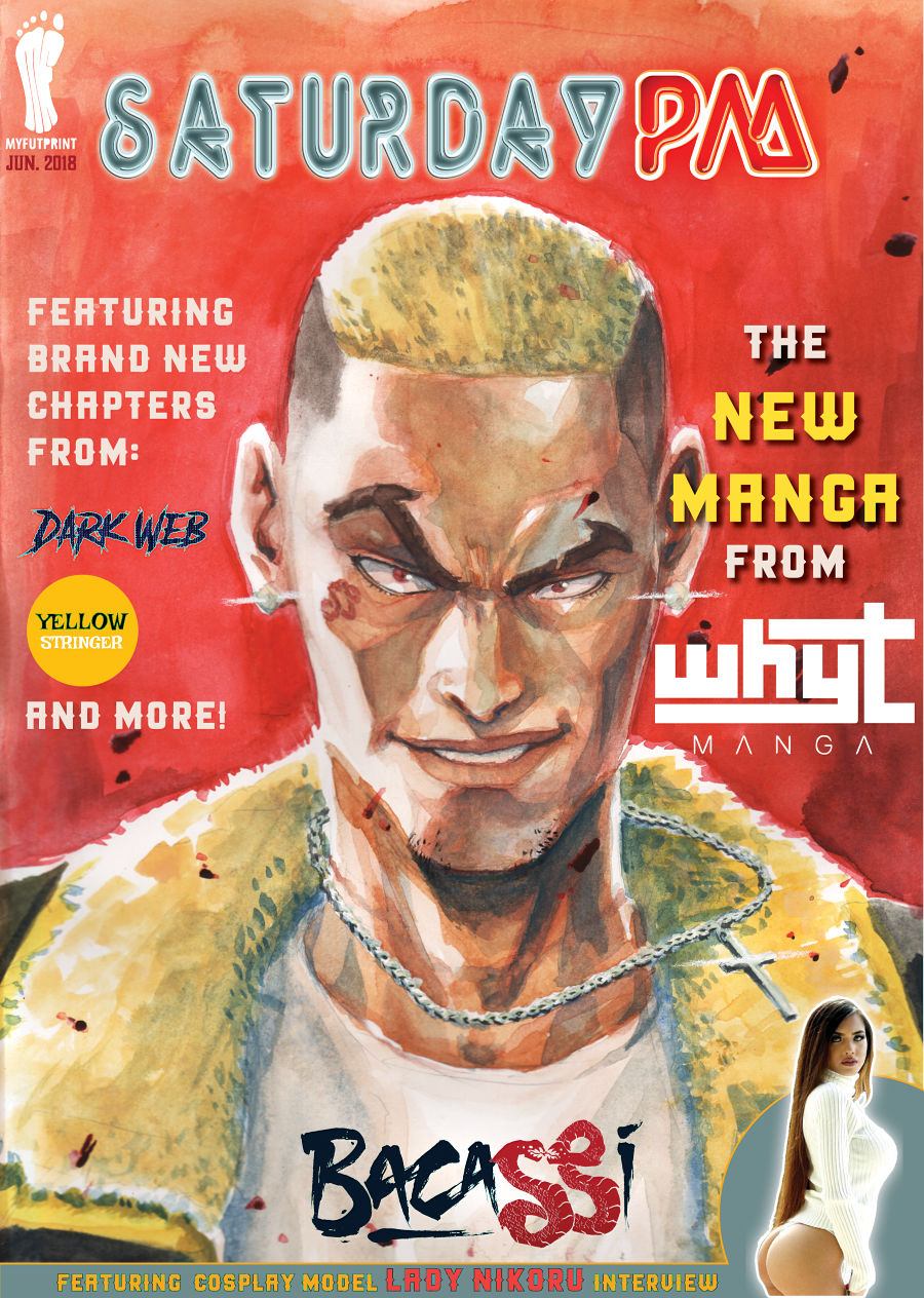 Saturday PM #2 has a cover by Whyt Manga and an interview with cosplayer Lady Nikoru!