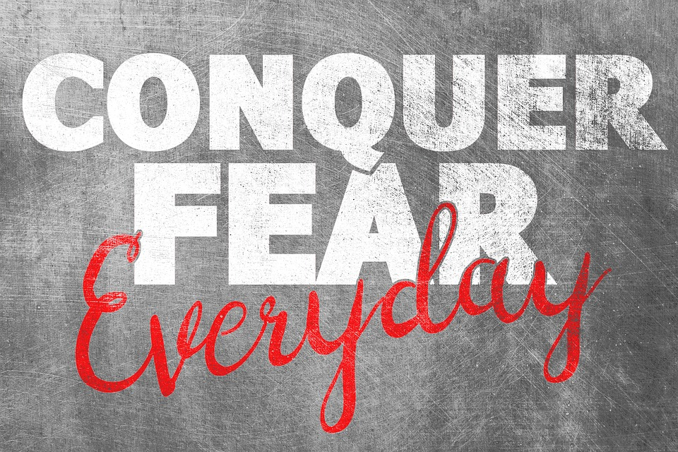 conquer fear everyday.jpg