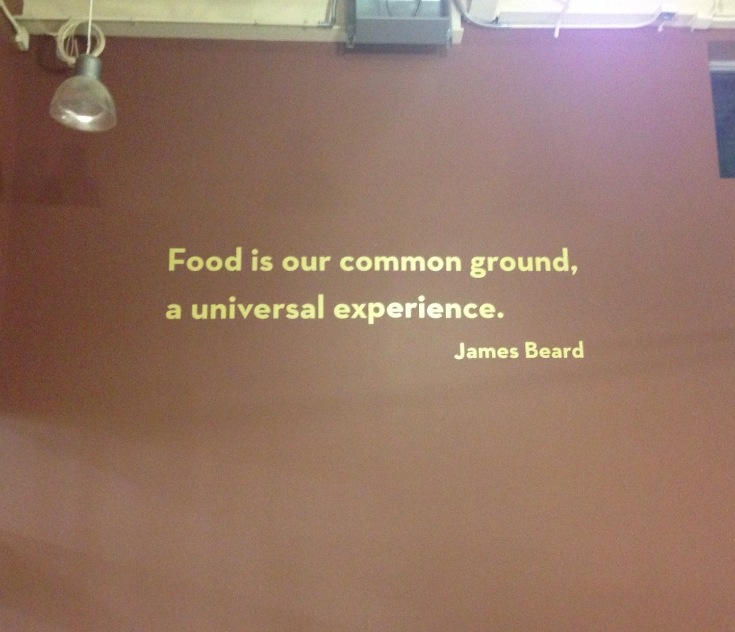 a fantastic quote at the entrance to the new market