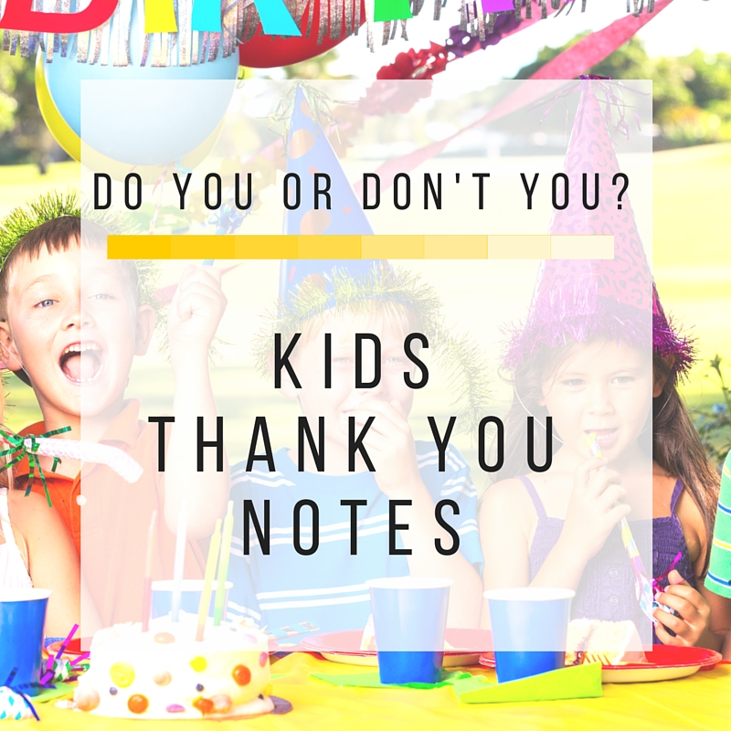 DO or DON'TKIDS THANK YOUNOTES