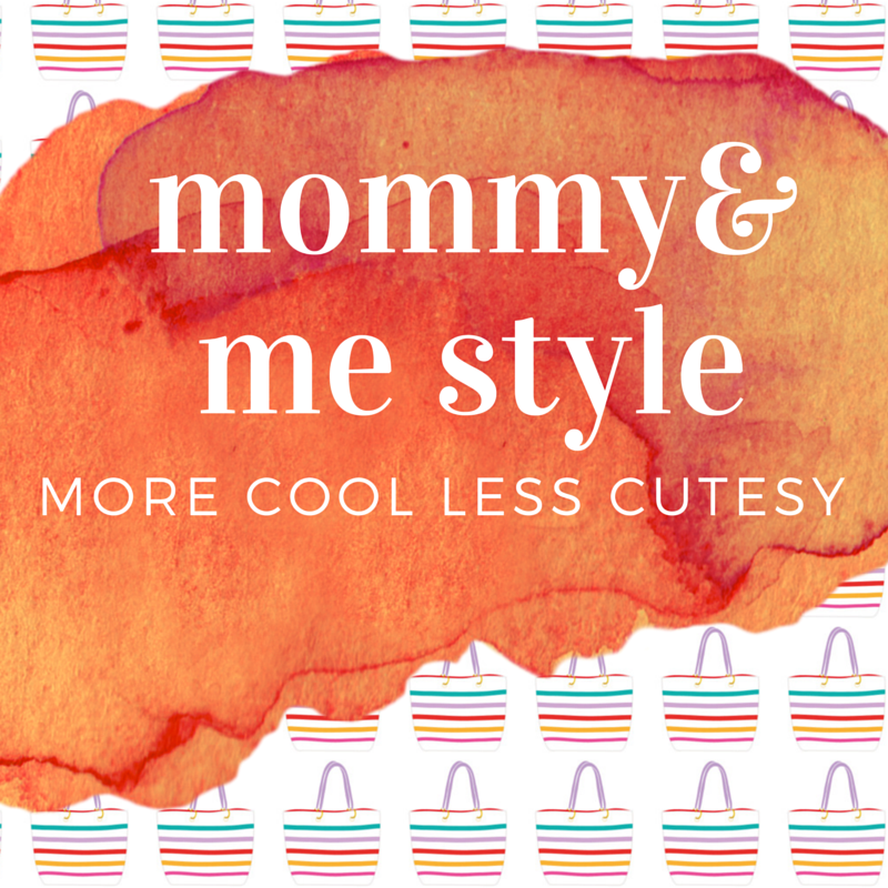 mommy & me style
