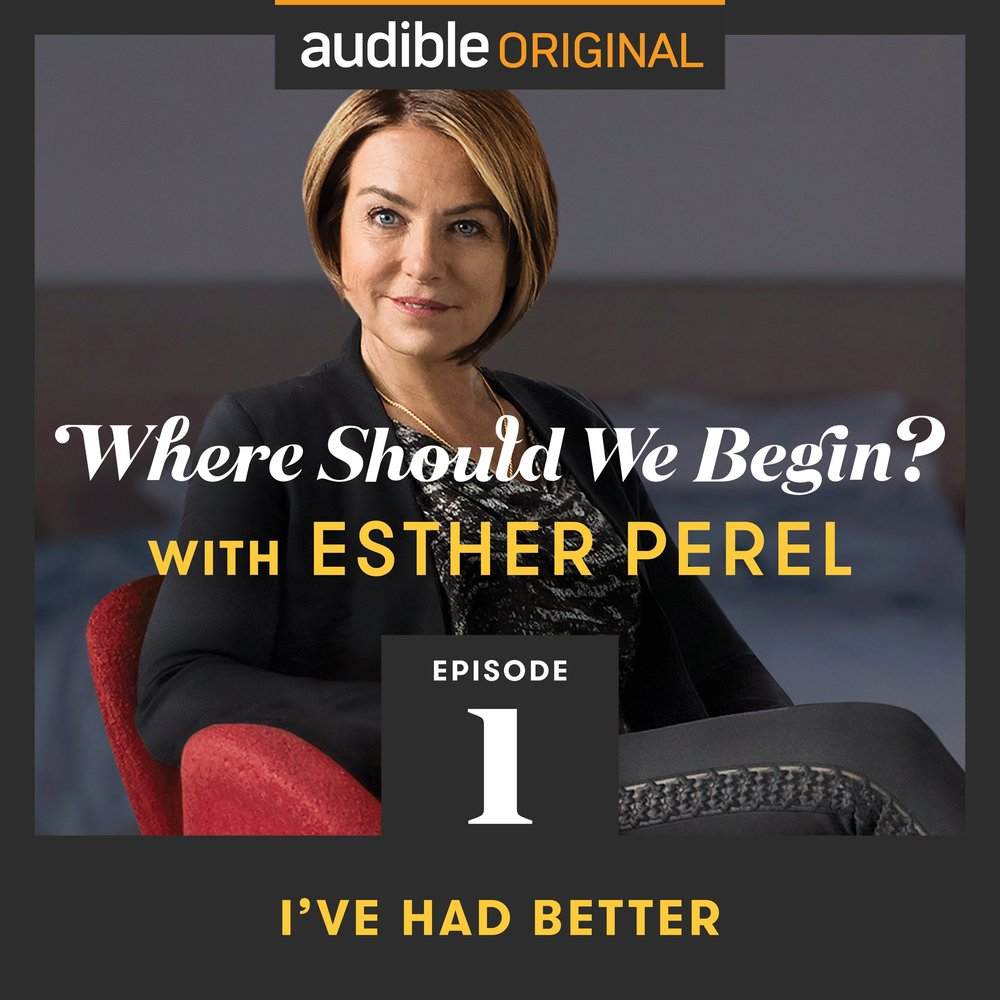 I love all things Esther Perel, I think she is brilliant and sensitive and I can't get enough of her new podcast.