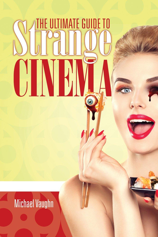 ultimate guide to strange cinema cover.jpg
