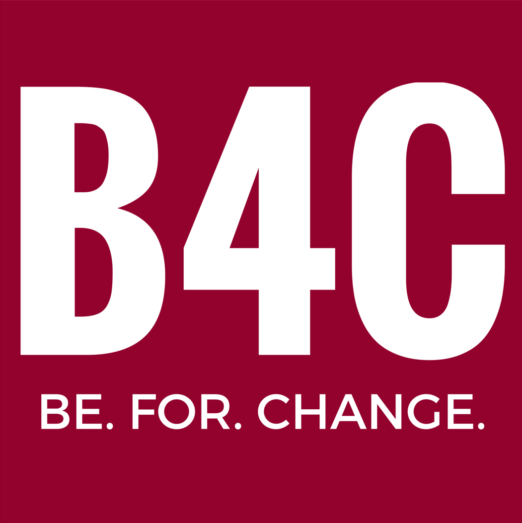 BE. FOR. CHANGE.