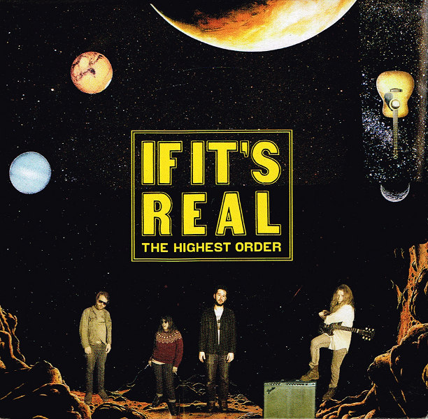 If It's Real - The Highest Order