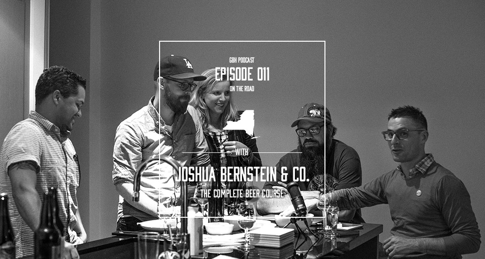 Good Beer Hunting podcast:  Episode 11 — Joshua Bernstein & Co. in Brooklyn