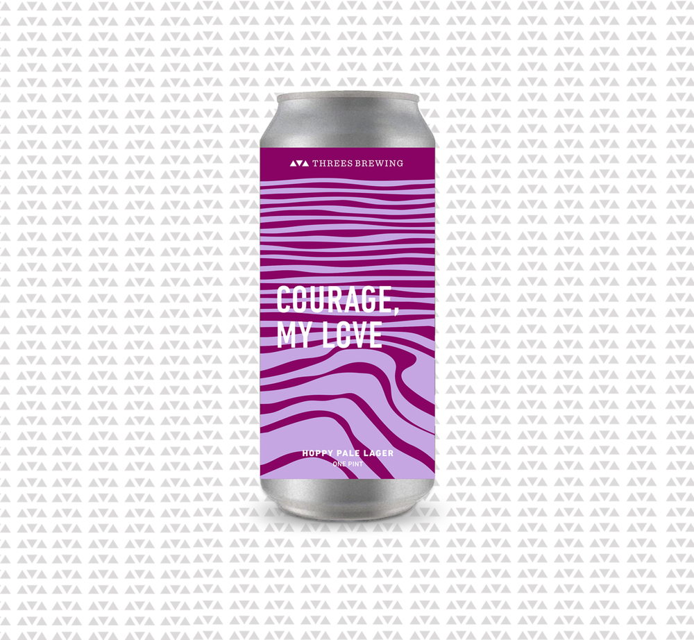 Threes Brewing_Courage My Love