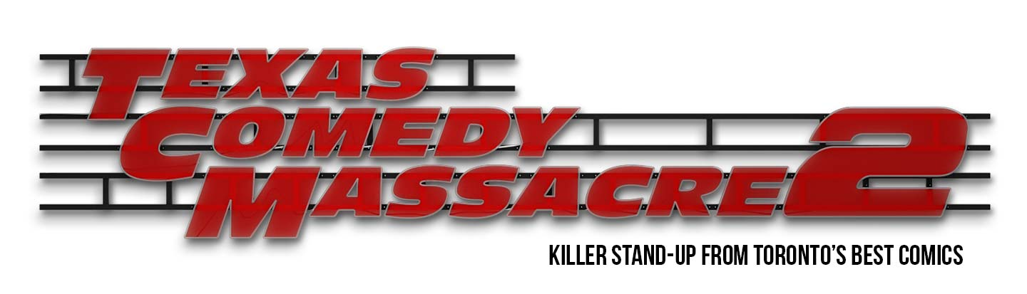 Texas Comedy Massacre 2