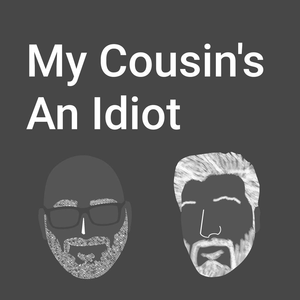 My Cousin's An Idiot Logo.jpeg