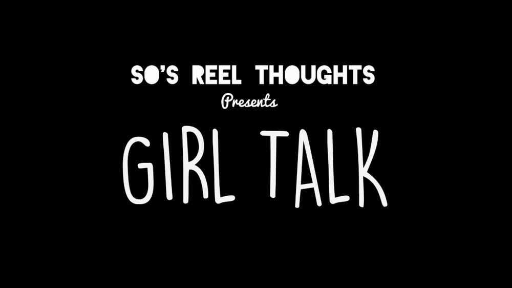 Girl Talk Series