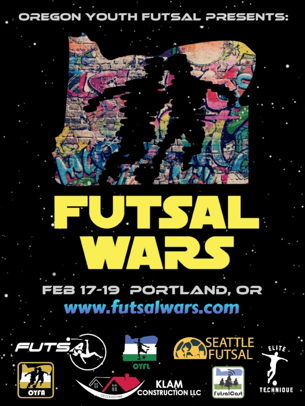 Futsal Wars Poster Oregon Youth Futsal
