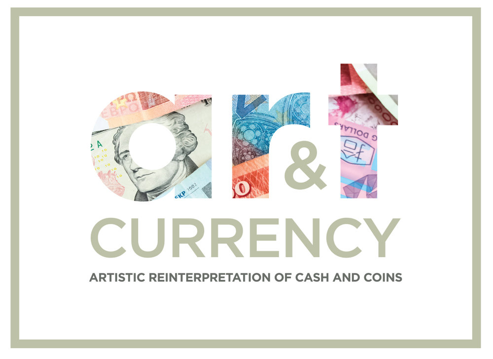 Art & Currency - Artistic Reinterpretation of Cash and Coins