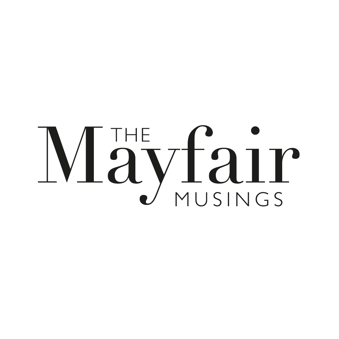 The Mayfair Musings