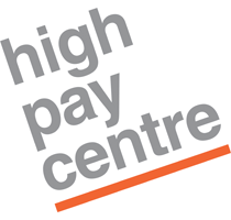 The High Pay Centre The High Pay Centre is an independent think-tank focusing on pay for top earners.