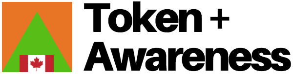 Token Awareness Canada