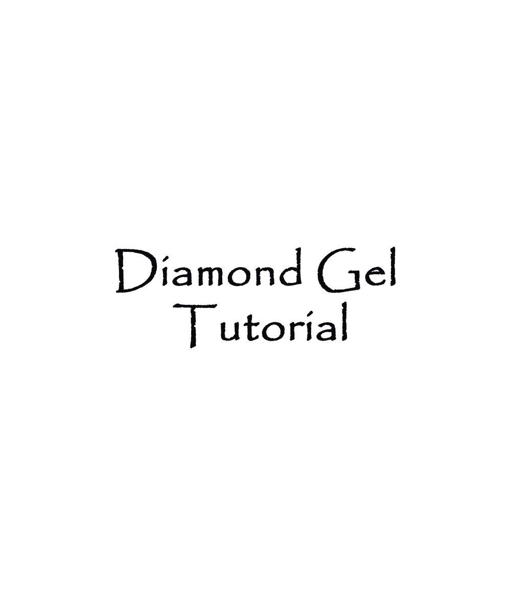Diamond Gel Tutorial