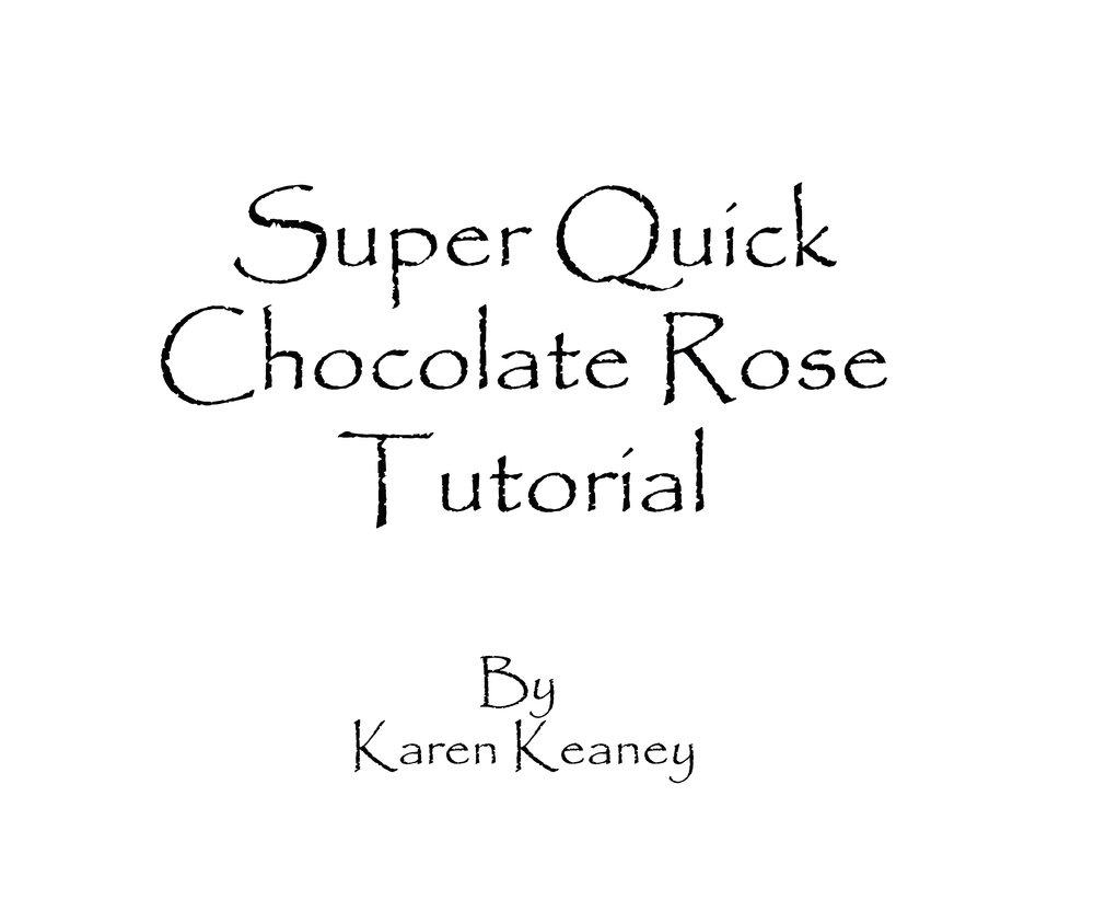 Super Quick Chocolate Rose Tutorial