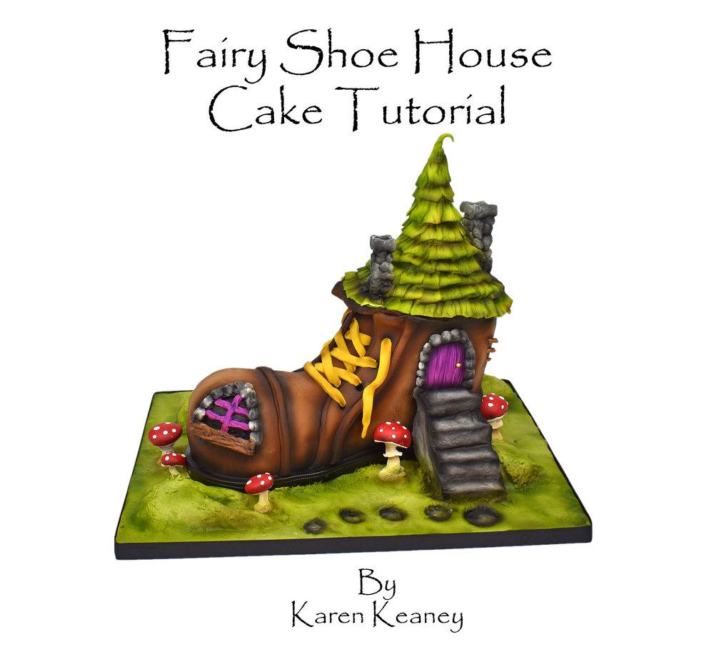 Fairy Shoe House Cake Tutorial