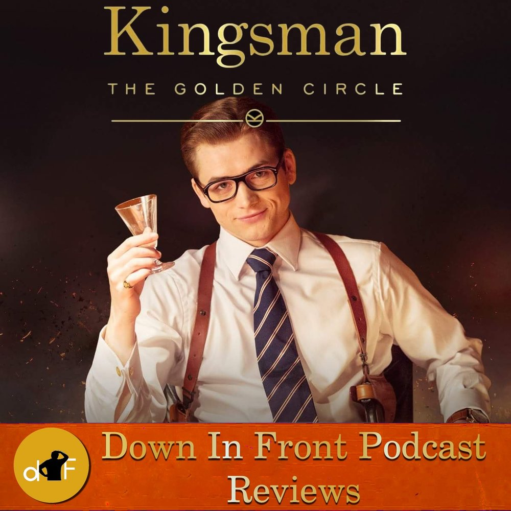 Title Card - Kingsman the Golden Circle.jpg