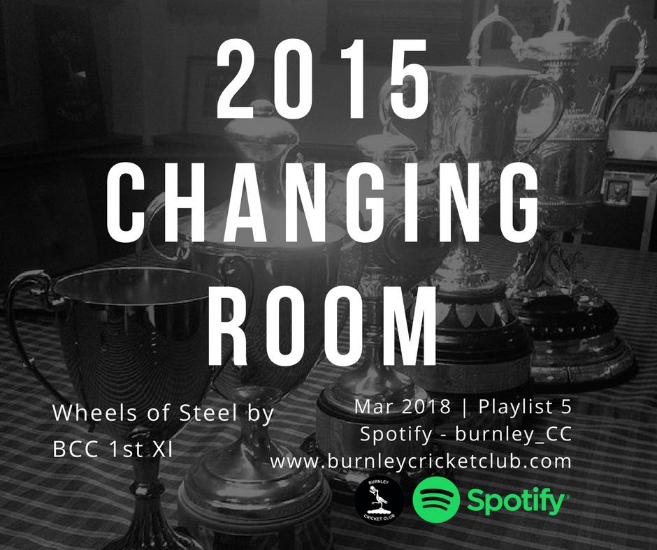Burnley Cricket Club 2015 quadruple champions wheels of steel playlist poster