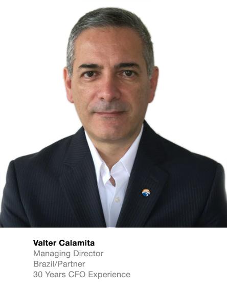 Valter Calamita Managing Director Brazil/Partner  30 Years CFO Experience