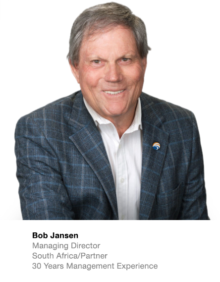 Bob Jansen Managing Director South Africa/Partner  30 Years Management Experience