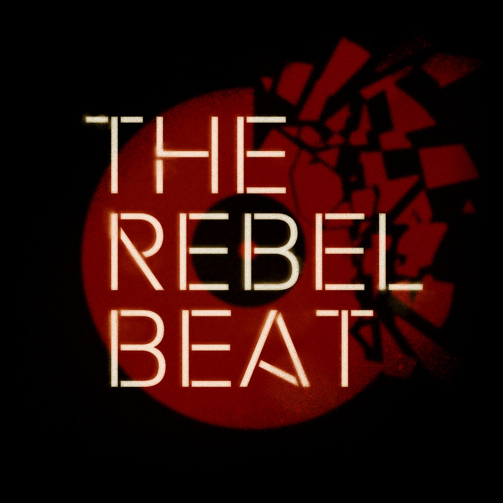 The Rebel Beat - A podcast of radical music and politics