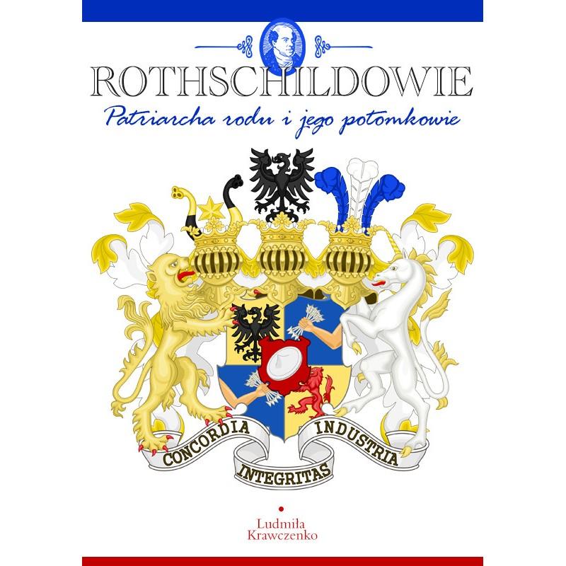 Rothschildowie - Patriarcha rodu i jego potomkowie