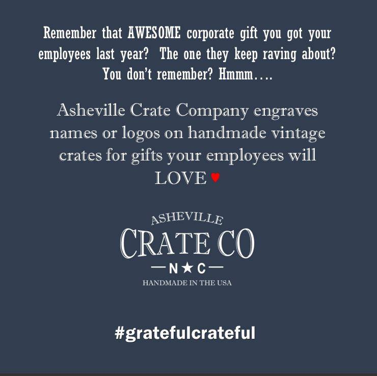 Asheville Crate Company, corporate gift