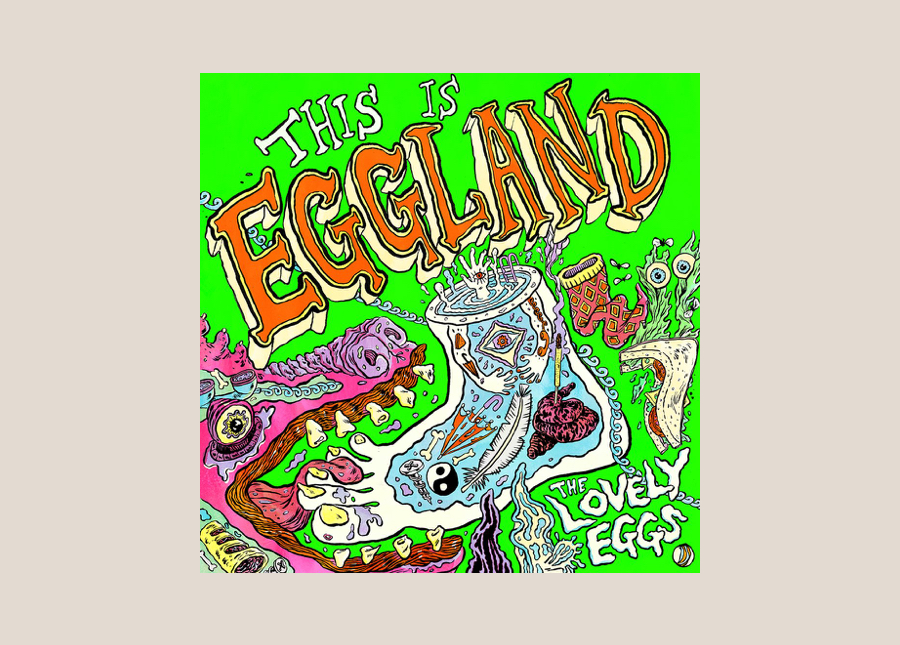 The Lovely Eggs — This Is Eggland
