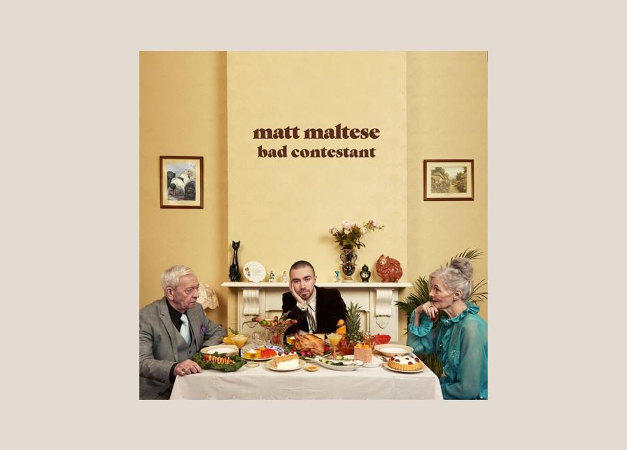 Matt Maltese — Bad Contestant
