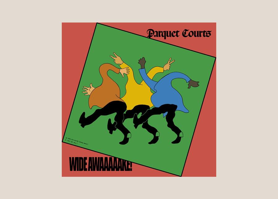 Parquet Courts — Wide Awake!