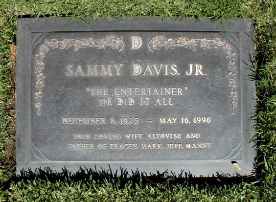 "Sammy Davis Jr. was honored by his family with this simple epitaph ""The Entertainer - He did it all"""