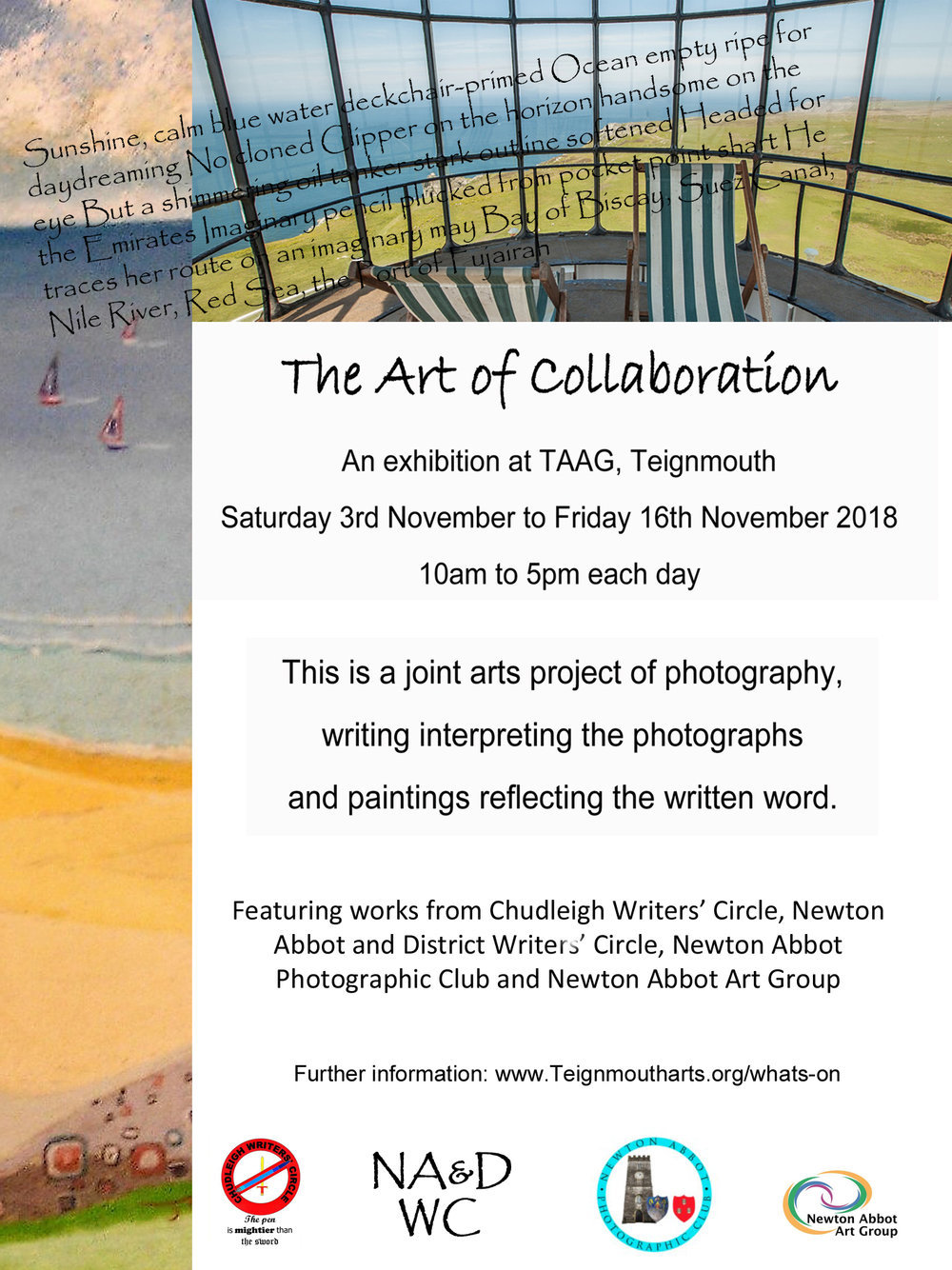 - An exhibition exploring the transition from photograph to word to painting. A collaboration of Newton Abbot Photographic Society, Newton Abbot and Chudleigh Writers Groups, and Newton Abbot Art Group.