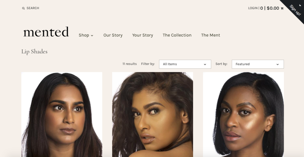 Mented Cosmetics   A makeup line that specializes in nudes for people with darker skin (vegan and cruelty free)