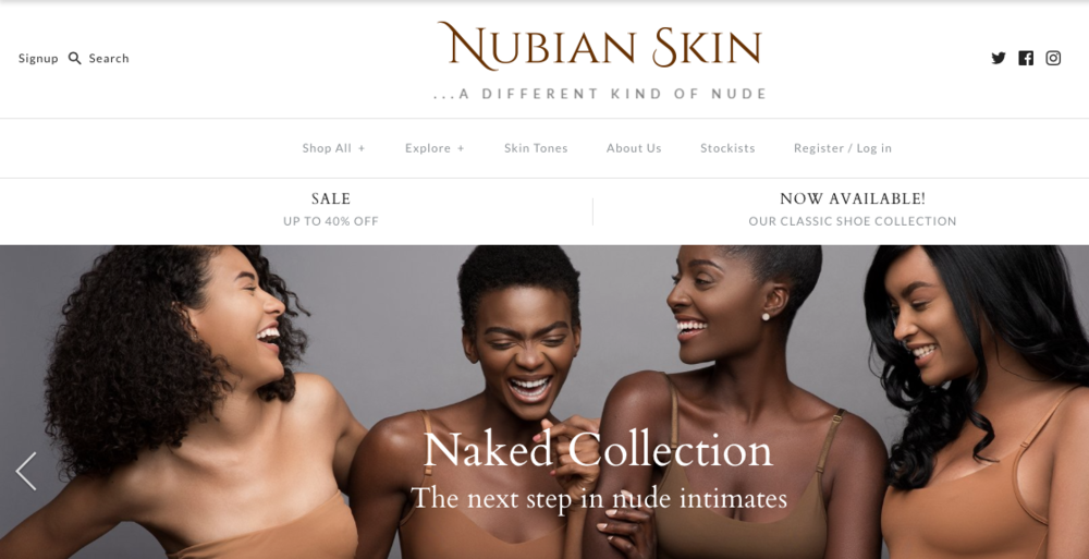 Nubian Skin   A lingerie and hosiery brand that caters to women of color and their varying skin tones