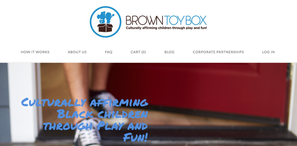 "Brown Toy Box   a ""culturally affirming"" subscription toy box for children up to their tweens"