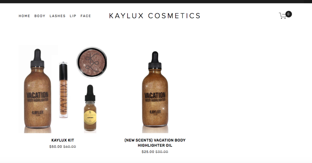 Kaylux Cosmetics    Cosmetics brand that sells body, lip, and face products